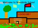 welcome to woodside school