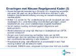ervaringen met nieuwe regelgevend kader 3