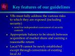 key features of our guidelines
