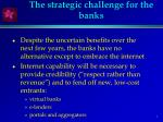 the strategic challenge for the banks