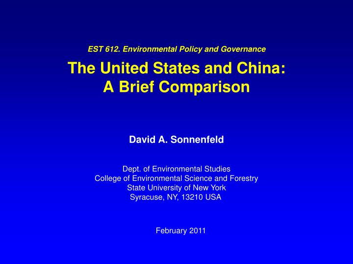 est 612 environmental policy and governance the united states and china a brief comparison n.
