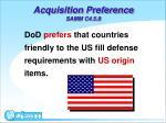 acquisition preference samm c4 5 8