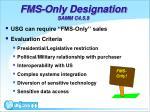 fms only designation samm c4 5 9