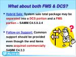 what about both fms dcs