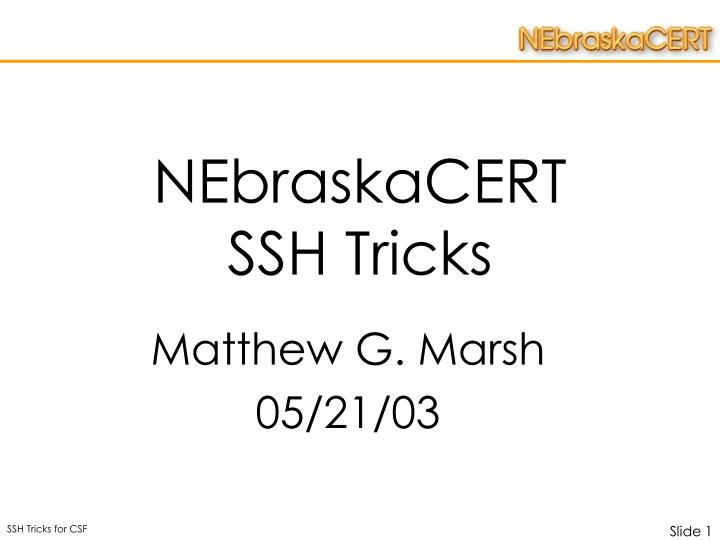 nebraskacert ssh tricks n.