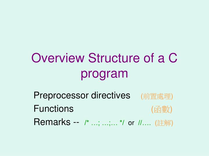 overview structure of a c program n.
