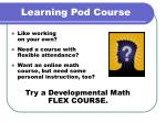 learning pod course