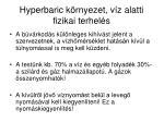 hyperbaric k rnyezet v z alatti fizikai terhel s