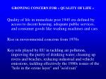 growing concern for quality of life