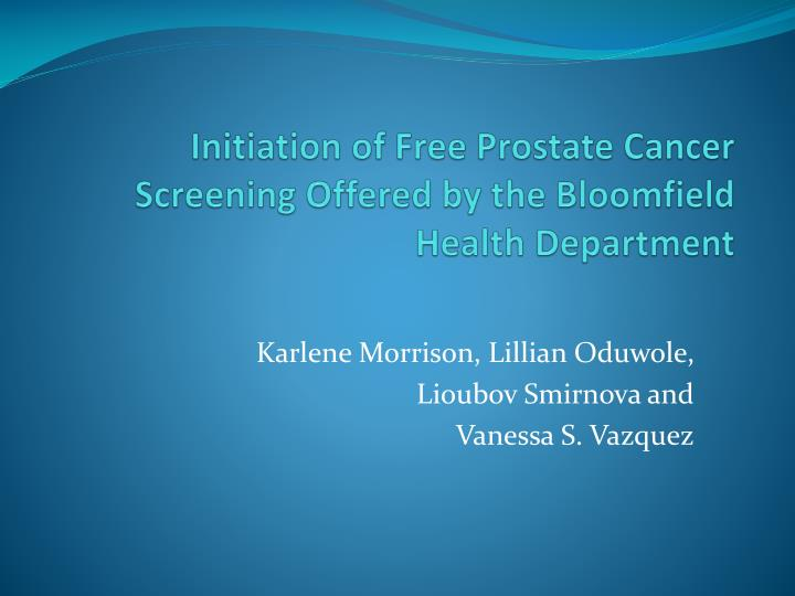 initiation of free prostate cancer screening offered by the bloomfield health department n.