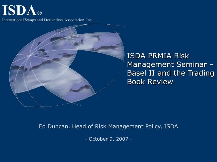 isda prmia risk management seminar basel ii and the trading book review n.