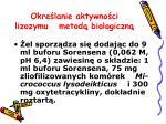 okre lanie aktywno ci lizozymu metod biologiczn1