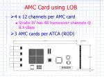 amc card using lob
