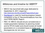 millstones and timeline for wbrtf