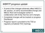 wbrtf progress update3