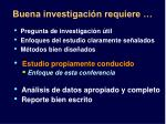 buena investigaci n requiere