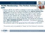 ncma membership the perfect holiday gift