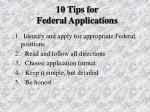 10 tips for federal applications