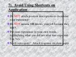 7 avoid using shortcuts on application