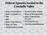 federal agencies located in the coachella valley