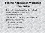 federal application workshop conclusion