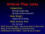 arterial flow rates