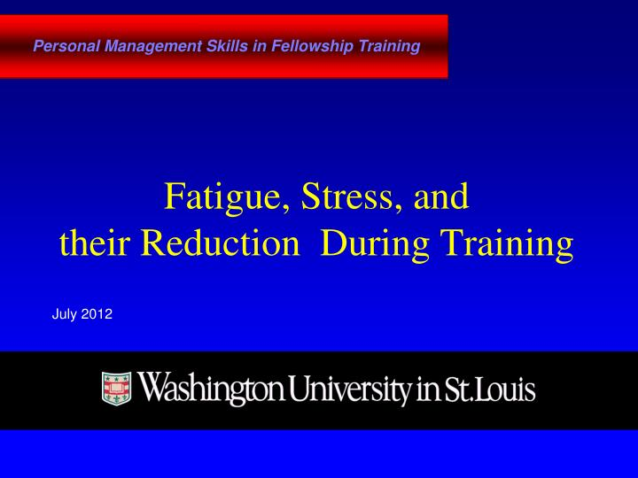 fatigue stress and their reduction during training n.