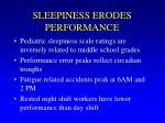 sleepiness erodes performance