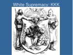 white supremacy kkk