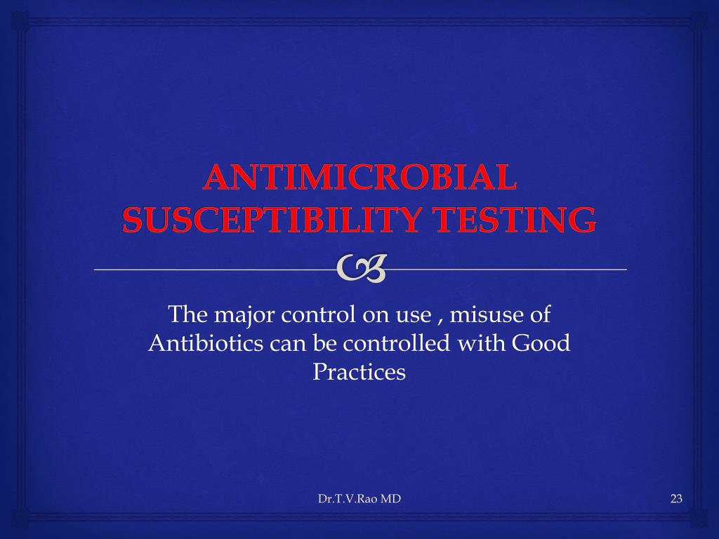 ANTIMICROBIAL SUSCEPTIBILITY TESTING