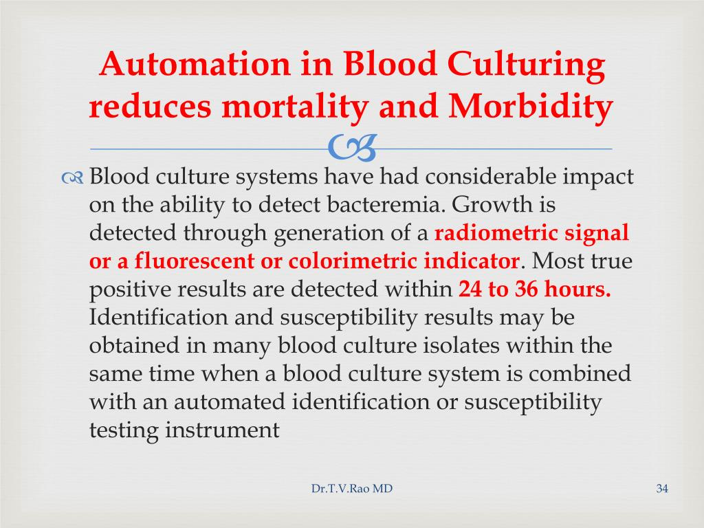 Automation in Blood Culturing reduces mortality and Morbidity