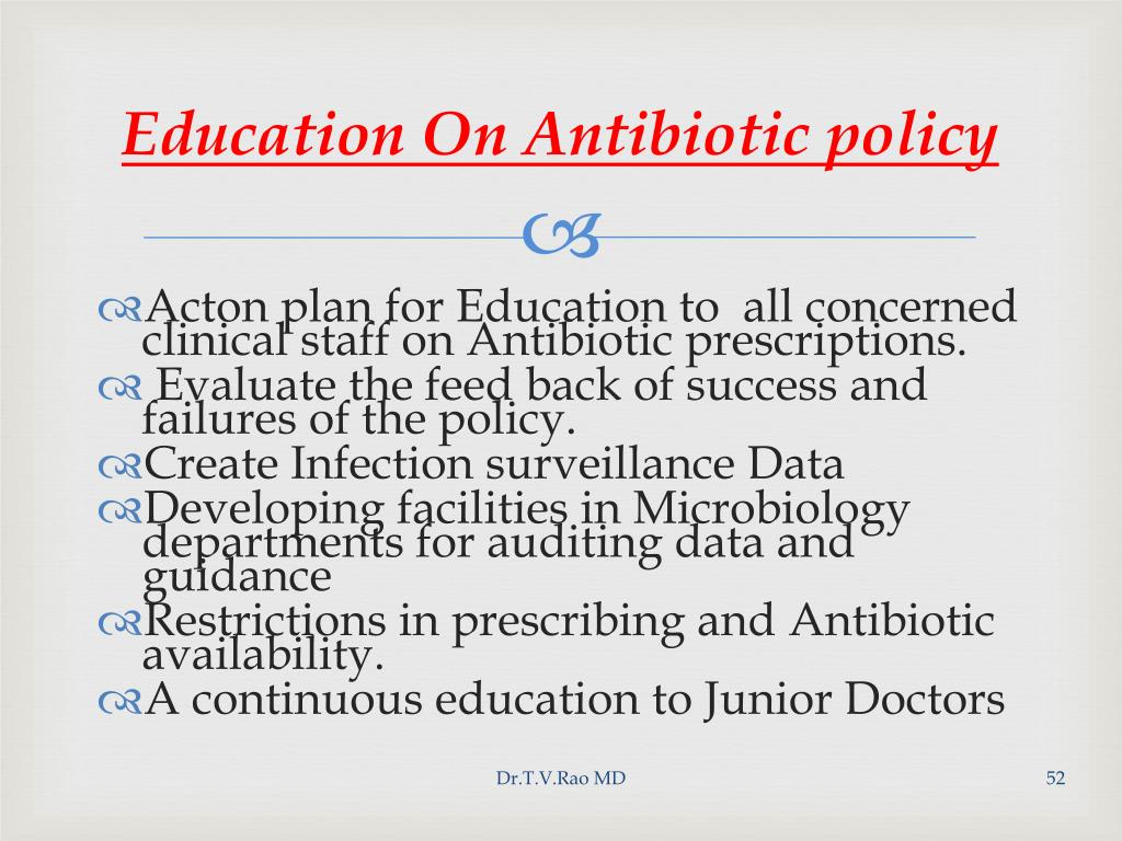 Education On Antibiotic policy