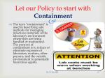 let our policy to start with containment