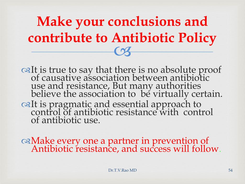 Make your conclusions and contribute to Antibiotic Policy