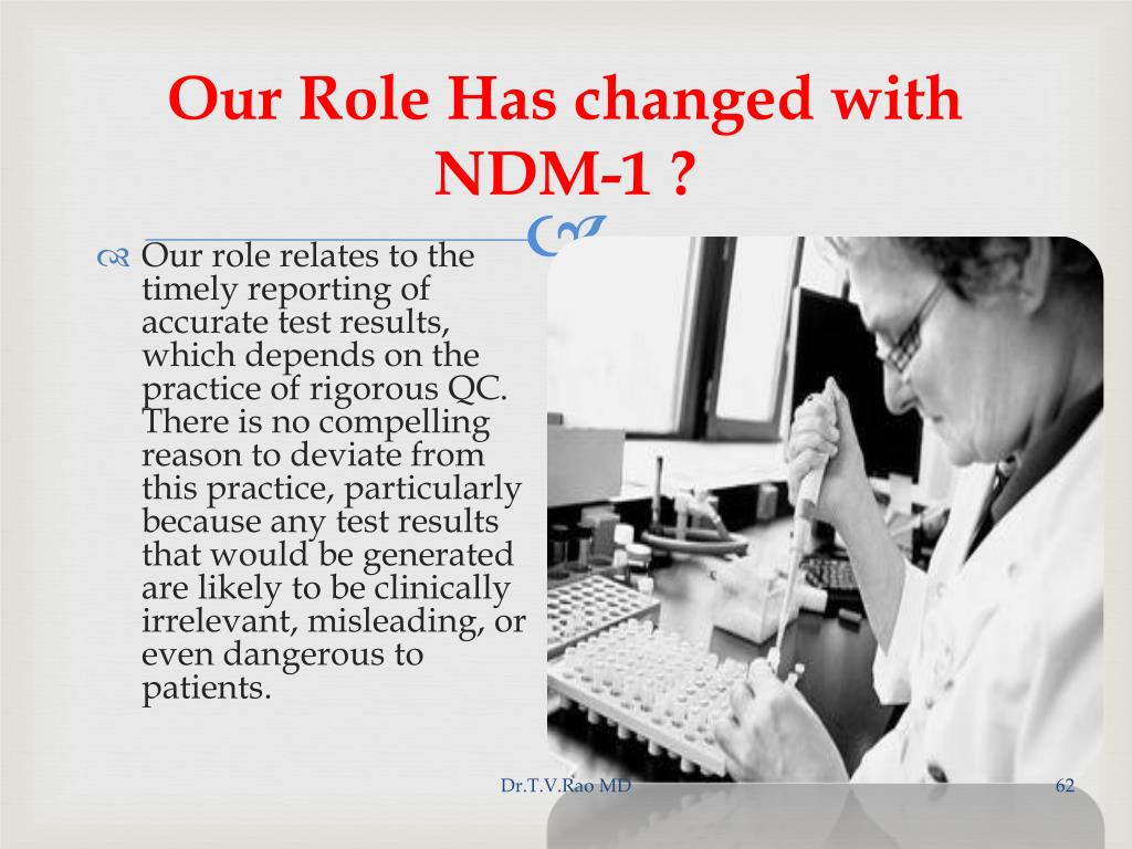 Our Role Has changed with NDM-1 ?