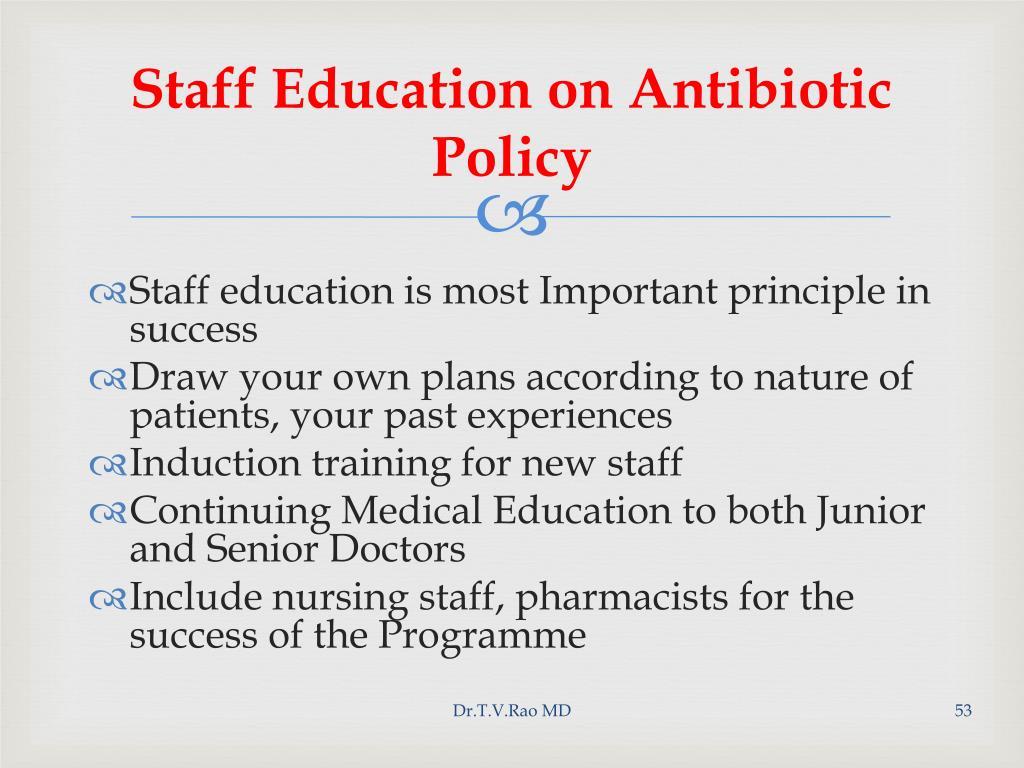 Staff Education on Antibiotic