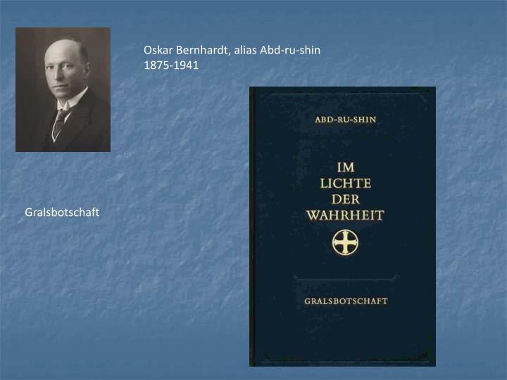 Oskar Bernhardt, alias Abd-ru-shin