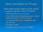 chief counselor for privacy1