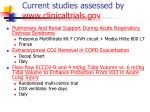 current studies assessed by www clinicaltrials gov