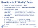 reactions to ip quality scare