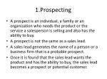 1 prospecting