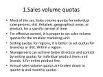 1 sales volume quotas