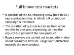 full blown test markets