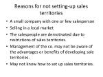 reasons for not setting up sales territories