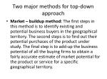 two major methods for top down approach