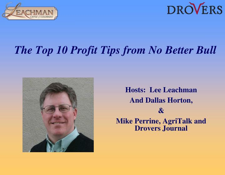 the top 10 profit tips from no better bull n.