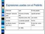 expresiones usadas con el pret rito
