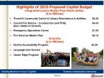 highlights of 2010 proposed capital budget integrated leisure master plan public safety in millions