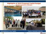 highlights of 2010 proposed capital budget service levels in millions