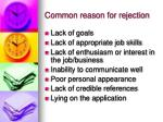 common reason for rejection